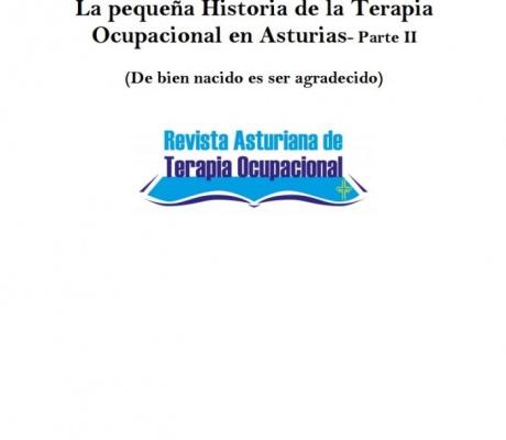 LA PEQUEÑA HISTORIA DE LA TERAPIA OCUPACIONAL EN ASTURIAS - Parte II